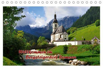 Willkommen im Bergsteigerdorf Ramsau (Tischkalender 2019 DIN A5 quer), Dieter-M. Wilczek