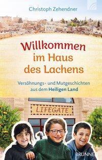 Willkommen im Haus des Lachens - Christoph Zehendner pdf epub