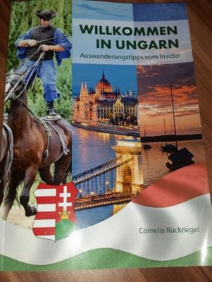 Willkommen in Ungarn, Cornelia Rückriegel