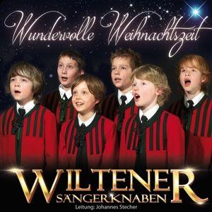 WILTENER SÄNGERKNABEN - Wundervolle Weihnachtszeit, Wiltener Sängerknaben
