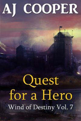 Wind of Destiny: Quest for a Hero, AJ Cooper
