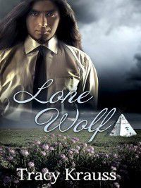 Wind Over Marshdale: Lone Wolf, Tracy Krauss