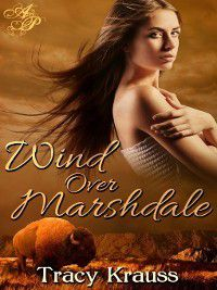 Wind Over Marshdale: Wind Over Marshdale, Tracy Krauss