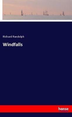 Windfalls, Richard Randolph
