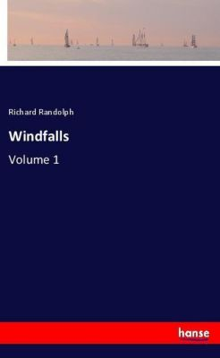 Windfalls, Richard Randolph