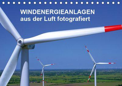 Windkraftanlagen aus der Luft fotografiert (Tischkalender 2019 DIN A5 quer), Tim Siegert