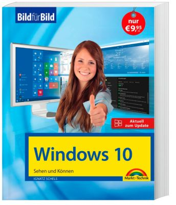 Windows 10 - Aktuell zu allen Updates, Ignatz Schels