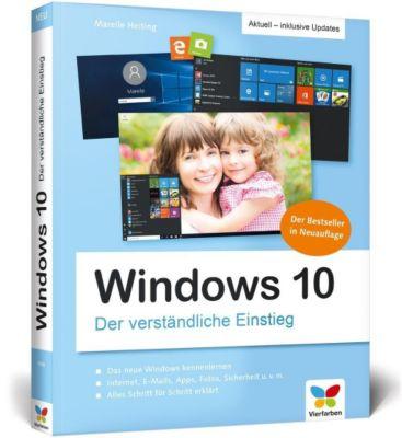 Windows 10 - Der verständliche Einstieg, Mareile Heiting