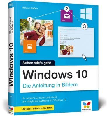 Windows 10 - Die Anleitung in Bildern, Robert Klassen