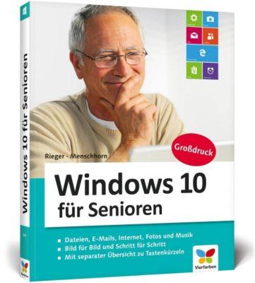 Windows 10 für Senioren, Jörg Rieger, Markus Menschhorn