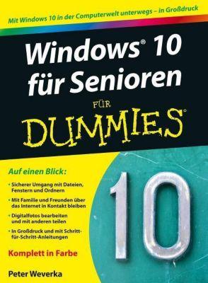 Windows 10 für Senioren für Dummies, Peter Weverka