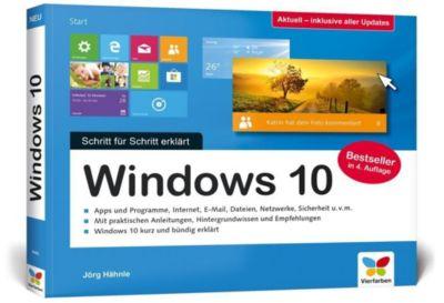 Windows 10 - Schritt für Schritt erklärt - Jörg Hähnle |