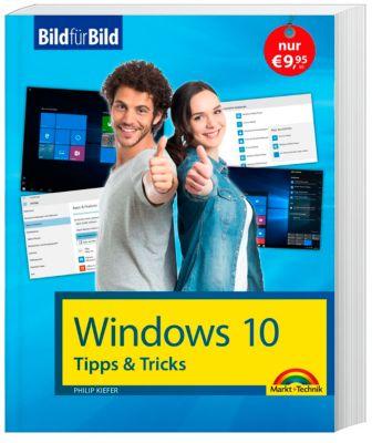 Windows 10 - Tipps & Tricks, Philip Kiefer