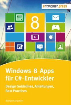 Windows-8-Apps für C#-Entwickler, Roman Schacherl
