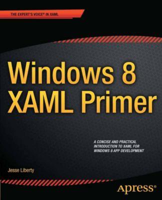 Windows 8 XAML Primer, Jesse Liberty