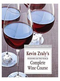 Windows on the World Complete Wine Course: 25th Anniversary Edition, Kevin Zraly