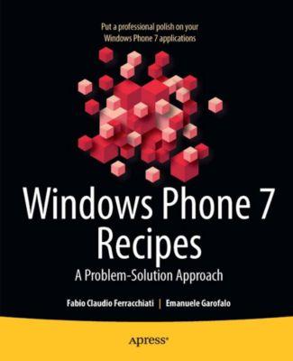 Windows Phone 7 Recipes, Fabio Claudio Ferracchiati, Emanuele Garofalo