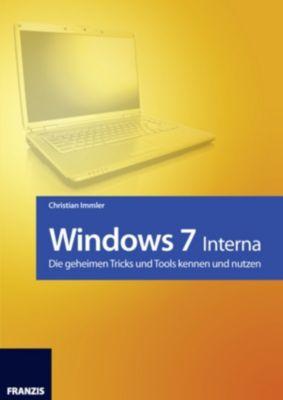 Windows: Windows 7 - Interna, Christian Immler