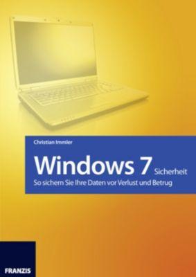 Windows: Windows 7 - Sicherheit, Christian Immler