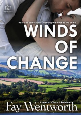 Winds of Change, Fay Wentworth