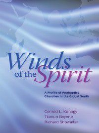 Winds of the Spirit, Richard Showalter, Tilahun Beyene, Conrad L. Kanagy
