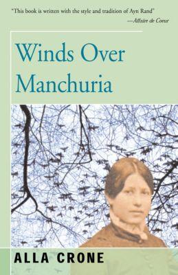 Winds Over Manchuria, Alla Crone