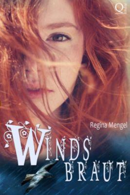 Windsbraut, Regina Mengel