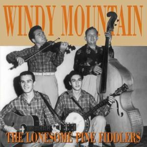 Windy Mountain, The Lonesome Pine Fiddlers