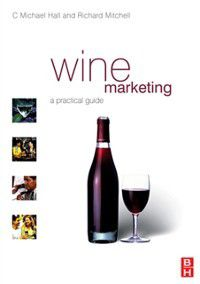 Wine Marketing, C. Michael Hall, Richard Mitchell
