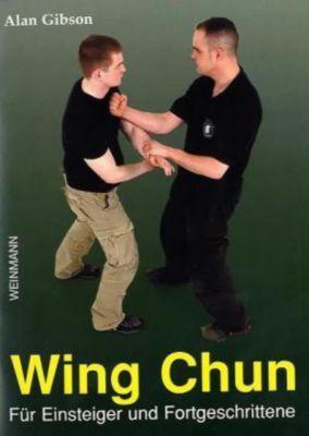 Wing Chun für Einsteiger und Fortgeschrittene, Alan Gibson