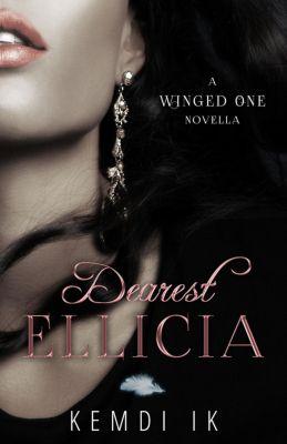 Winged One: Dearest Ellicia (Winged One), Kemdi Ik