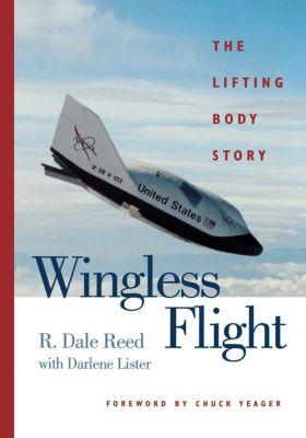 Wingless Flight, Darlene Lister, R. Dale Reed