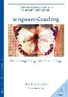 Wingwave-Coaching, m. Audio-CD, Cora Besser-Siegmund, Harry Siegmund