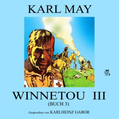 Winnetou III (Buch 3), Karl May