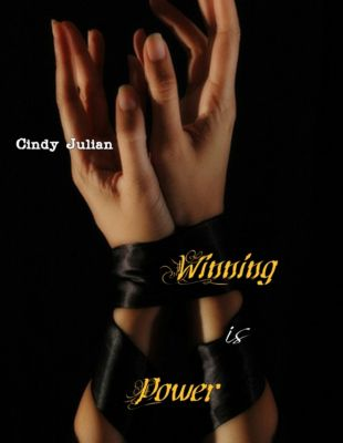 Winning Is Power, Cindy Julian
