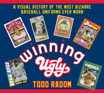 Winning Ugly, Todd Radom