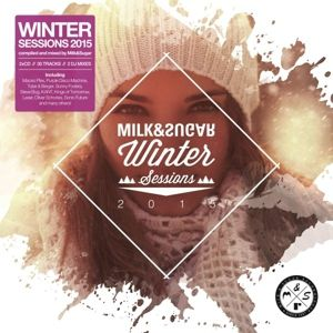 Winter Session 2016, Various, Milk & Sugar (Mixed by)