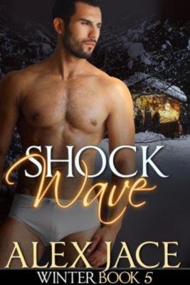 Winter: Shockwave (Winter, #5), Alex Jace