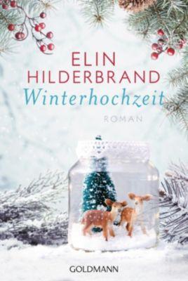 Winter-Street-Reihe: Winterhochzeit, Elin Hilderbrand