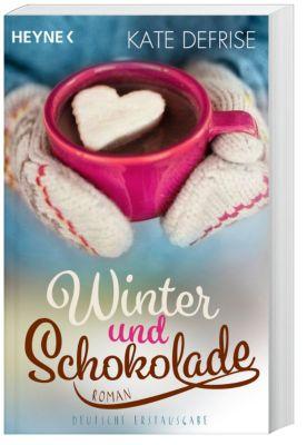 Winter und Schokolade - Kate DeFrise |