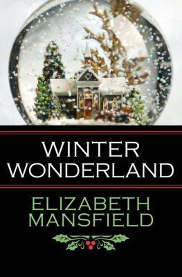 Winter Wonderland, Elizabeth Mansfield
