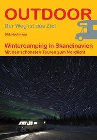 Wintercamping in Skandinavien - Dirk Heckmann pdf epub