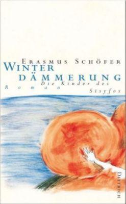 Winterdämmerung, Erasmus Schöfer