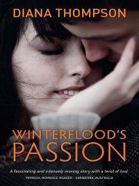Winterflood's Passion, Diana Thompson