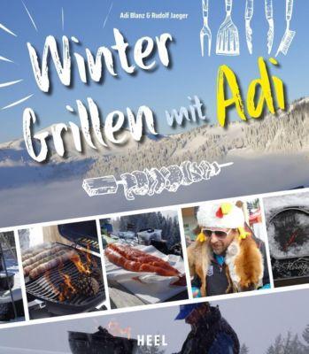 Wintergrillen mit Adi, Rudolf Jaeger, Adi Blanz