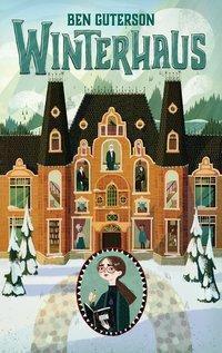 Winterhaus - Ben Guterson |