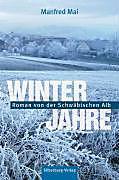 Winterjahre, Manfred Mai