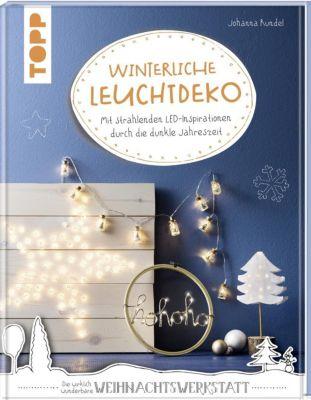 Winterliche Leuchtdeko - Johanna Rundel |