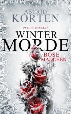 Wintermorde, Astrid Korten
