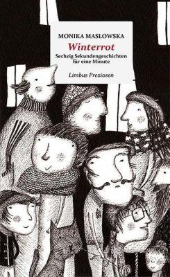 Winterrot, Monika Maslowska